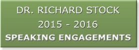 Dr. Richard Stock, Speaking Engagement Banner